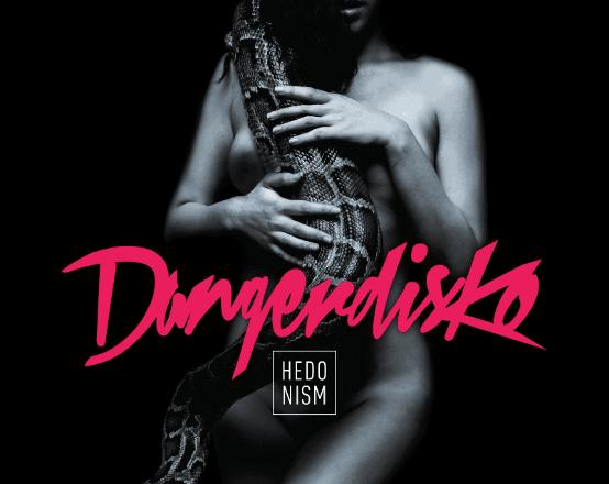 """""""Hedonism"""" by Dangerdisko"""